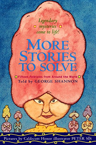 More Stories to Solve: Fifteen Folktales from Around the World (Folktales From Around The World compare prices)