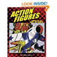 Action Figures: Paintings of Fun, Daring, and Adventure (Bob Raczka's Art Adventures)