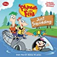 Phineas and Ferb Just Squidding