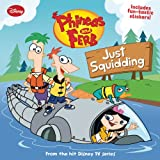 Phineas and Ferb #5: Just Squidding (Phineas & Ferb (Pb))