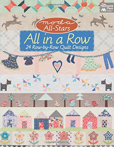 Moda All-stars All in a Row: 24 Row-by-row Quilt Designs (Art Quilt Design compare prices)