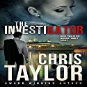The Investigator: The Munro Family Series, Book 2 Audiobook by Chris Taylor Narrated by Noah Michael Levine, Erin deWard