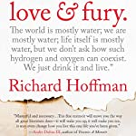 Love and Fury: A Memoir | Richard Hoffman