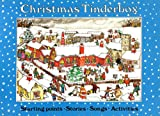 img - for Christmas Tinderbox: Starting Points, Stories, Songs, Activities (Songbooks) book / textbook / text book