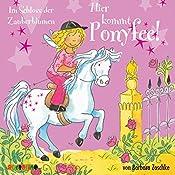 Im Schloss der Zauberblumen (Hier kommt Ponyfee 7) | Barbara Zoschke