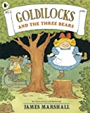James Marshall Goldilocks and the Three Bears