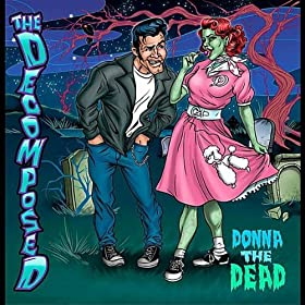 The Decomposed - Donna the Dead [EP] (2011)