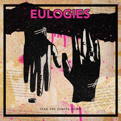 Vinilo : EULOGIES - Tear The Fences Down