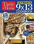Taste of Home Ultimate 9 X 13 Cookboo...