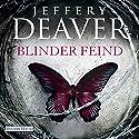 Blinder Feind Hörbuch von Jeffery Deaver Gesprochen von: Dietmar Wunder