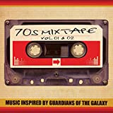 70's Mixtape Vol. 1 & 2 - Music Inspired by Guardians of the Galaxy