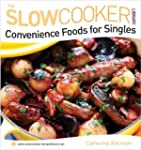 Slow Cooker Convenience Food for Singles