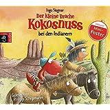 Der kleine Drache Kokosnuss bei den Indianern (Die Abenteuer des kleinen Drachen Kokosnuss, Band 16)