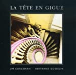 La T�te en gigue