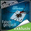 Falsch gespielt (Nordic Killing) Audiobook by Carin Gerhardsen Narrated by Hans Jürgen Stockerl