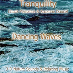 Tranquility - Dancing Waves
