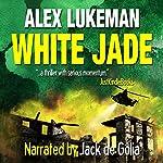 White Jade | Alex Lukeman
