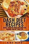 Dash Diet Recipes: Boost Your Metabol...