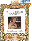 White Trash Cooking: 25th Anniversary Edition (Jargon)