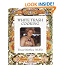 White Trash Cooking: 25th Anniversary Edition (Jargon)