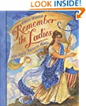 Remember the Ladies: 100 Great Americ...