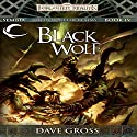 Black Wolf: Forgotten Realms: Sembia, Book 4 Audiobook by Dave Gross Narrated by Jeremy Arthur