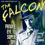 The Falcon: Private Eye to Super Spy | Dashiell Hammett