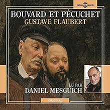 Bouvard et Pécuchet | Livre audio Auteur(s) : Gustave Flaubert Narrateur(s) : Daniel Mesguich