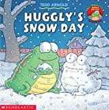 Huggly's Snow Day (0439324475) by Arnold, Tedd