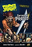 Captured By Pirates (Turtleback School & Library Binding Edition) (Twisted Journeys (PB)) (0606235116) by Fontes, Ron