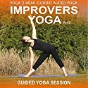 Improvers Yoga, Volume 2: Yoga Class and Guide Book Audiobook by Sue Fuller