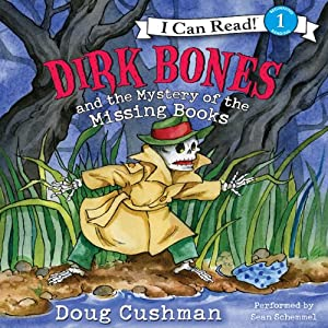 Dirk Bones and the Mystery of the Missing Books | [Doug Cushman]