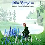 Miss Rumphius | Barbara Cooney