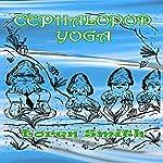 Cephalopod Yoga | Loren Smith