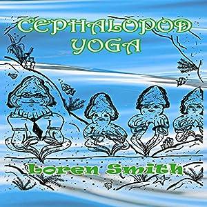 Cephalopod Yoga Audiobook