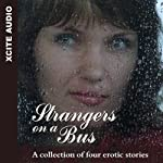 Strangers on a Bus: A Collection of Four Erotic Stories | Miranda Forbes