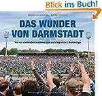 Das Wunder von Darmstadt: Von der dro...
