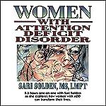 Women with Attention Deficit Disorder | Sari Solden