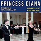 Princess Diana: A Biography of the Inspirational Royal Hörbuch von Benjamin Southerland Gesprochen von: Chris Bland