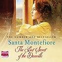 The Last Secret of the Deverills: The Deverill Chronicles, Book 3 Hörbuch von Santa Montefiore Gesprochen von: Genevieve Swallow