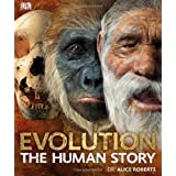 Evolution The Human Story by Dr. Alice Roberts on 01/09/2011 unknown edition