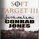 Soft Target III: Jerusalem Audiobook by Conrad Jones Narrated by Ellery Truesdell