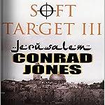 Soft Target III: Jerusalem | Conrad Jones
