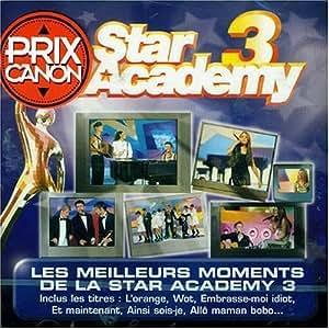 Les Meilleurs Moments de la Star Academy 3