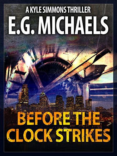 Before The Clock Strikes: A Kyle Simmons Thriller