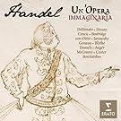 Handel : un'opera immaginaria [International Version]