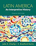 img - for Latin America: An Interpretive History (10th Edition) book / textbook / text book