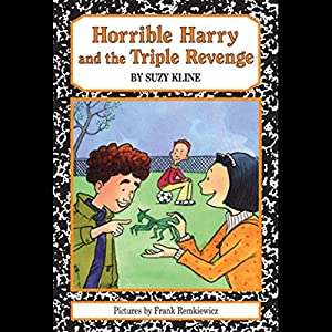 Horrible Harry and the Triple Revenge Audiobook