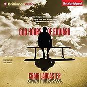 600 Hours of Edward | [Craig Lancaster]
