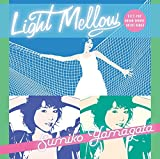 Light Mellow ��ޤ������ߤ�